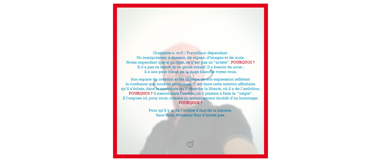 Monsieur Eric - Madagascar. Communication Publicité